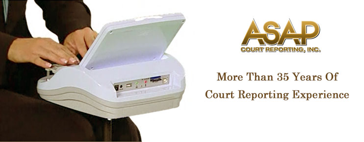 San Diego Court Reporter - ASAP Court Reporting, Inc.